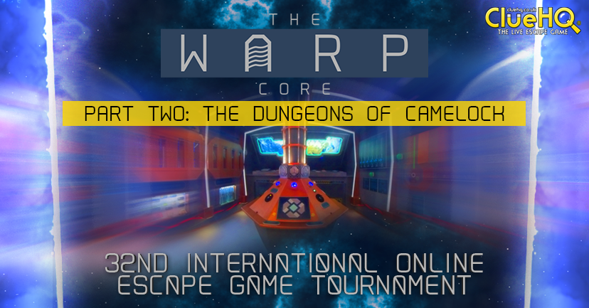 32. EGOlympics - International Online Escape Tournament with The Warp Core - Part 2: The Dungeons of Camelock