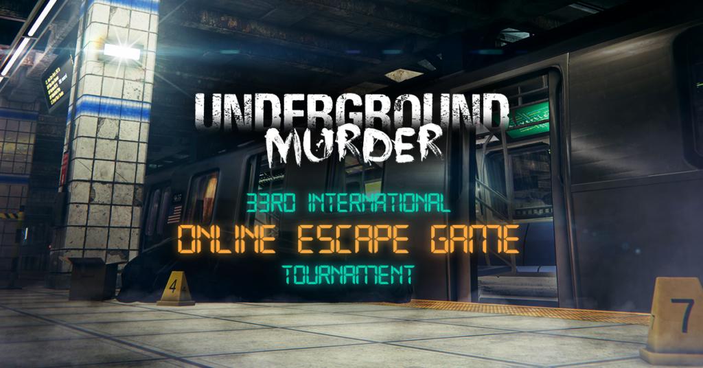 33. EGOlympics - International Online Escape Tournament with Underground Murder