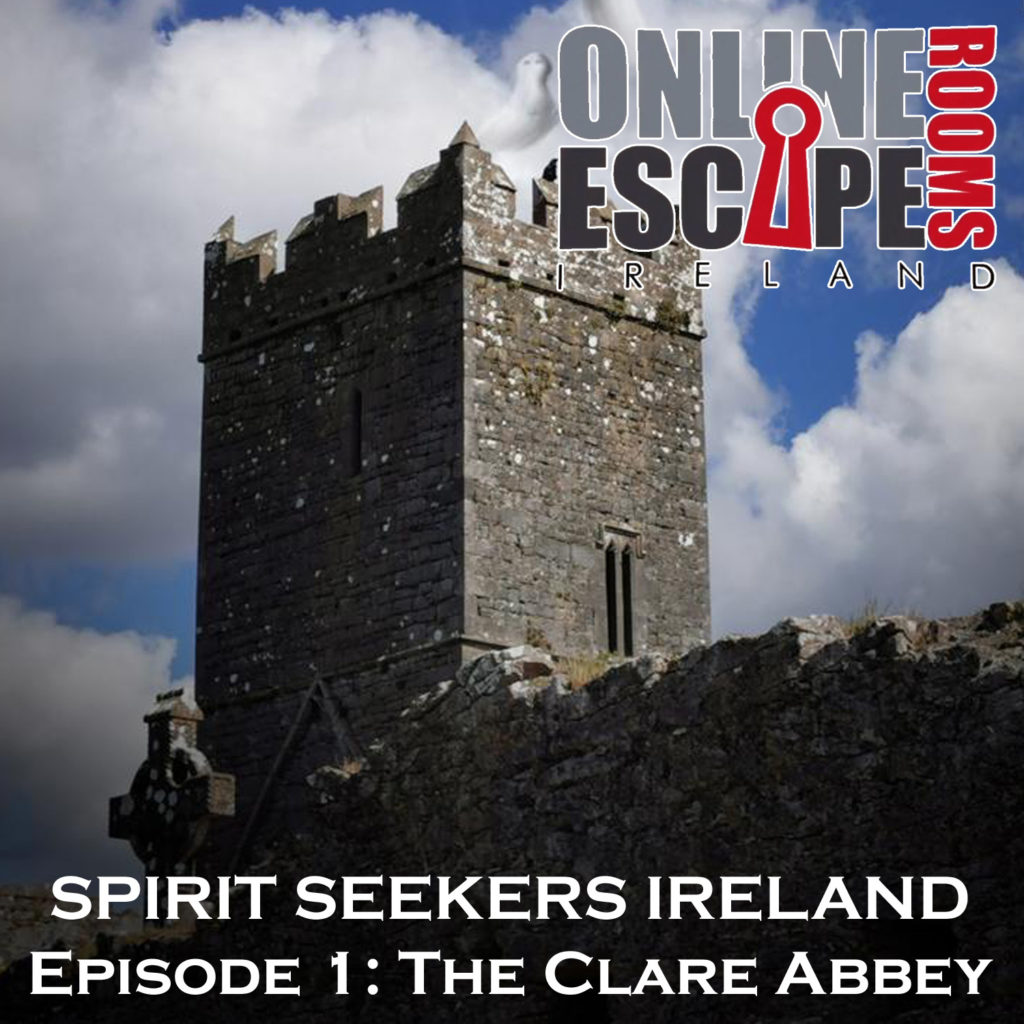 40. EGOlympics - With SPIRIT SEEKERS EPISODE 1 - THE CLARE ABBEY by Online Escape Rooms Ireland