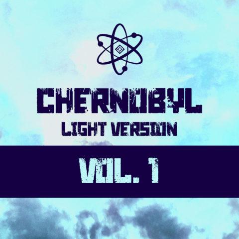 Chernobyl Vol. 1 (Light Version) by Wild Child